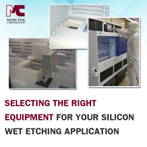 Selecting the Right Equipment for Your Silicon Wet Etching Application